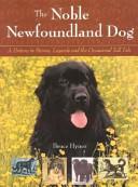 The Noble Newfoundland Dog