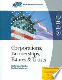 West Federal Taxation 2008  Corporations  Partnerships  Estates  and Trusts  Professional Edition