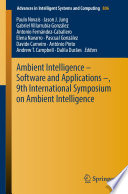 Ambient Intelligence Software And Applications 9th International Symposium On Ambient Intelligence