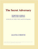 The Secret Adversary  Webster s German Thesaurus Edition