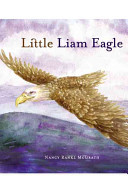 Little Liam Eagle Author Nancy Rankl Mcgrath Shares