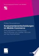 Konsumentenentscheidungen im Mobile Commerce