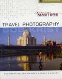 Digital Masters: Travel Photography