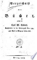 Verzeichniss der B  cher welche bei Carl  W  Enders  Buchh  ndler in der Jesuitengasse Nro  154   zum Theil in Menge zu haben sind