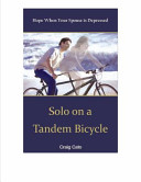 Solo on a Tandem Bicycle