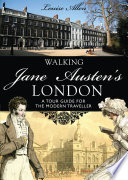 Walking Jane Austen   s London