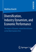 Diversification  Industry Dynamism  and Economic Performance
