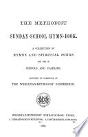 The Methodist Sunday school Hymn book
