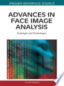 Advances In Face Image Analysis Techniques And Technologies