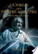 Sickness and Divine Healing