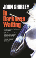 In Darkness Waiting : and metaphysical meaning the way...