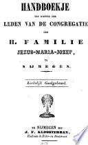 Handboekje Ten Dienste Der Leden Van De Congregatie Der H Familie Jezus Maria Jozef Te Nijmegen