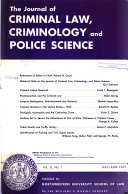 The Journal of Criminal Law, Criminology, and Police Science