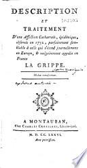 Description Et Traitement D Une Affection Catharrale Pid Mique Observ E En 1732 Vulgairement Appel E La Grippe