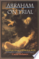 Abraham On Trial : made a virtue out of the willingness...