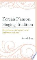 Korean P ansori Singing Tradition