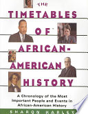 Timetables of African American History