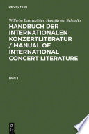 Handbuch der Internationalen Konzertliteratur / Manual of International Concert Literature