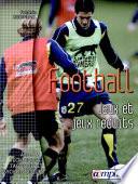 Football : les jeux et jeux réduits