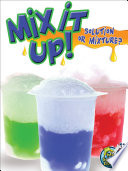 Mix It Up Solution Or Mixture