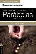 Sermones Actuales Sobre Las Parabolas de Jesus