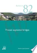 Precast Segmental Bridges