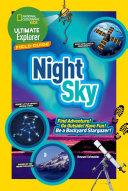 Ultimate Explorer Field Guide  Night Sky