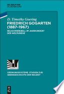 Friedrich Gogarten  1887 1967
