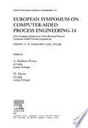 European Symposium on Computer Aided Process Engineering   14
