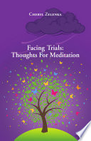 Facing Trials  Thoughts For Meditation
