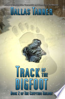 Track of the Bigfoot Tribal And 2300 Location Names In