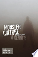 Monster Culture in the 21st Century Terrorism Global Epidemics Economic And