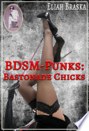 BDSM Punks  Bastonade Chicks