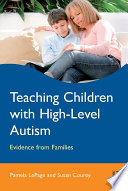 Teaching Children with High Level Autism