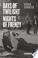Days of Twilight  Nights of Frenzy