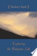 Exploring the Religious Life PDF