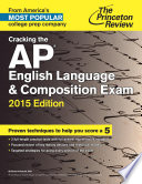 Cracking the AP English Language   Composition Exam  2015 Edition