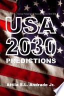 Usa 2030 Predictions