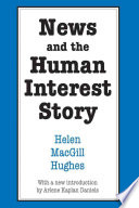 News and the Human Interest Story