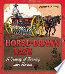 Horse Drawn Days