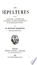Les S Pultures Devant L Histoire L Arch Ologie La Liturgie Le Droit Etc