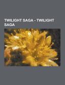Twilight Saga   Twilight Saga