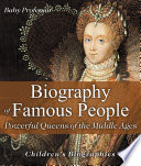 Biography of Famous People   Powerful Queens of the Middle Ages   Children s Biographies