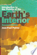 Introduction To The Physics Of The Earth S Interior