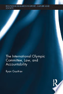 The International Olympic Committee  Law  and Accountability