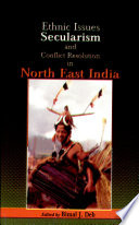 Ethnic Issues  Secularism  and Conflict Resolution in North East Asia