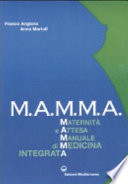 M A M M A  Maternit   e attesa  Manuale di medicina integrata