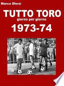 Tutto Toro 1973 74