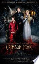 Crimson Peak  The Official Movie Novelization