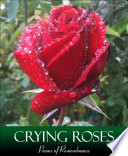 Ebook Crying Roses Epub Xicano Sol Apps Read Mobile